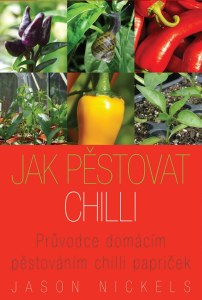 Jak Pestovat Chilli -Growing Chillies now available in Czech Language